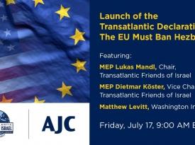 Embedded thumbnail for Launch of the Transatlantic Declaration:The EU Must Ban Hezbollah